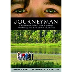Journeyman: Rites of Passage, Mentoring and Male Culture in America