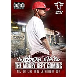 Hussein Fatal - The Money Kept Coming