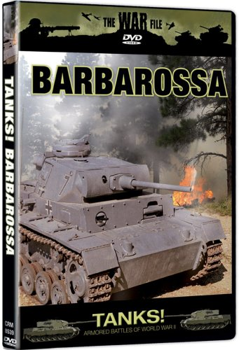 The War File: Tanks! Barbarossa