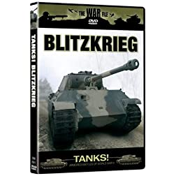 The War File: Tanks! Blitzkrieg