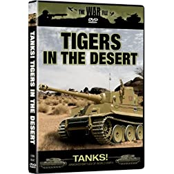 The War File: Tigers in the Desert