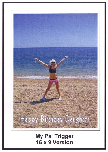 My Pal Trigger 16x9 Widescreen TV: Greeting Card; Happy Birthday daughter