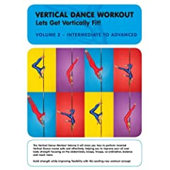 Vertical Dance Workout: Let's Get Vertically Fit! Vol. 2 - Intermediate to Advanced