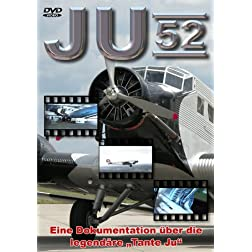 Ju 52: Aircraft and Legend