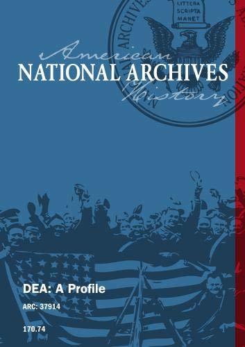 DEA: A Profile