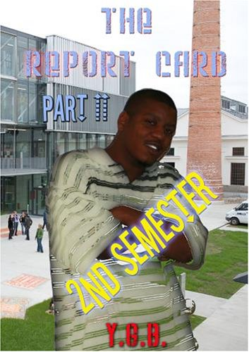 The Report Card part II - 2nd Semester