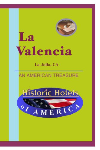 Historic Hotels of America: La Valencia