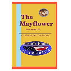 Historic Hotels of America: The Mayflower