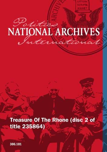 Treasure Of The Rhone (disc 2 of title 235864)