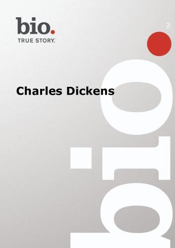 Biography --  Biography Charles Dickens