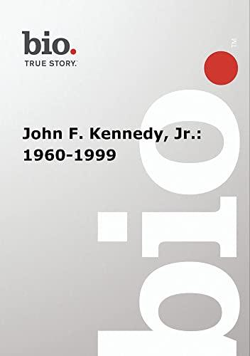 Biography -- John F. Kennedy, Jr.: 1960-1999