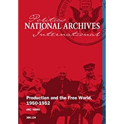 Production and the Free World, 1950-1952