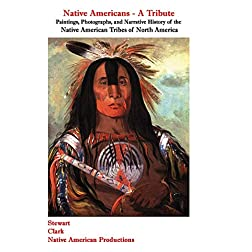 NATIVE AMERICANS - A TRIBUTE