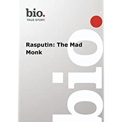 Biography -  Rasputin: The Mad Monk