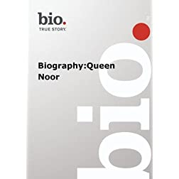 Biography -  Biography:Queen Noor