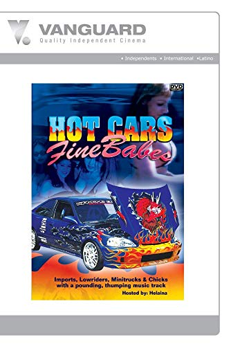 HOT CARS, FINE BABES