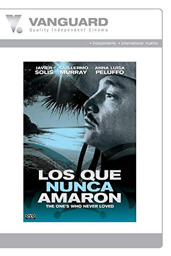 LOS QUE NUNCA AMARON(THOSE WHO WERE NEVER LOVED)