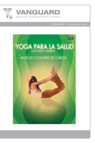 YOGA PARA SALUD - BASICOS/ DOLORES DE CABEZA