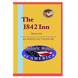 Historic Hotels of America: The 1842 Inn