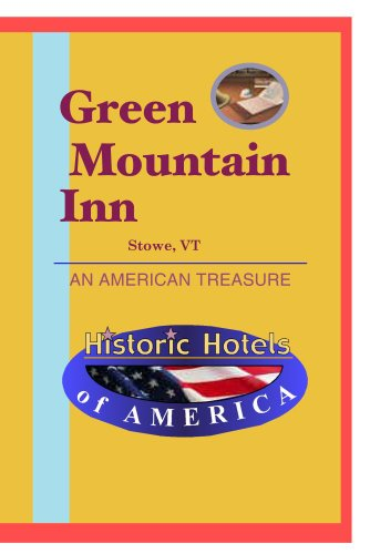 Historic Hotels of America: Green Mountain Inn