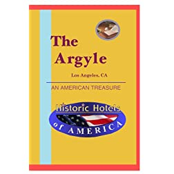 Historic Hotels of America: The Argyle