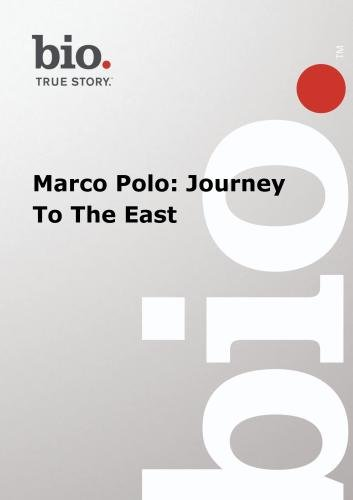 Marco Polo: Journey To The East (A&E Biography)