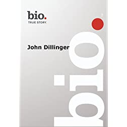 Biography -- Biography John Dillinger