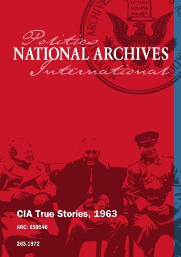 CIA True Stories, 1963