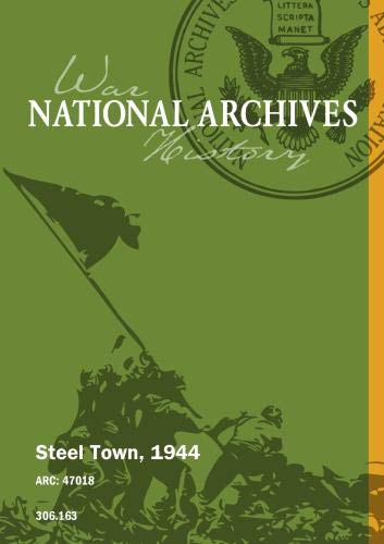Steel Town, 1944