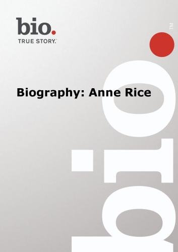 Biography -   Anne Rice