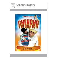 CHENCHO Y SU GRAN DOTE