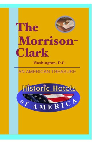 Historic Hotels of America: The Morrison-Clark