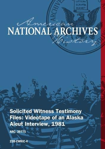 Solicited Witness Testimony Files: Videotape of an Alaska Aleut Interview, 1981