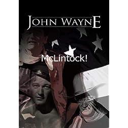 McLintock!  ~ John Wayne, Maureen O'Hara, Patrick Wayne, and Stefanie Powers
