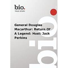 Biography -  General Douglas Macarthur: Return Of A Legend: Host: Jack Perkins