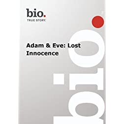 Biography -  Adam & Eve: Lost Innocence