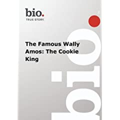 Biography -  The Famous Wally Amos: The Cookie King