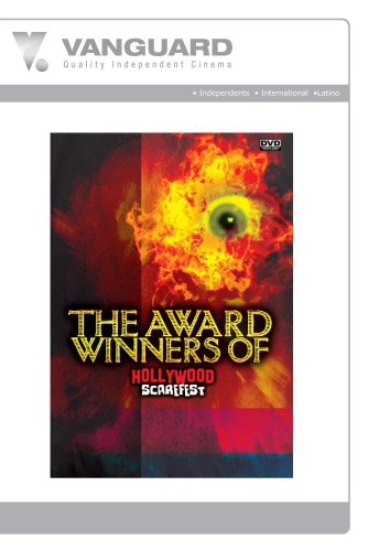 AWARD WINNERS, HOLLYWOOD SCAREFEST 2005