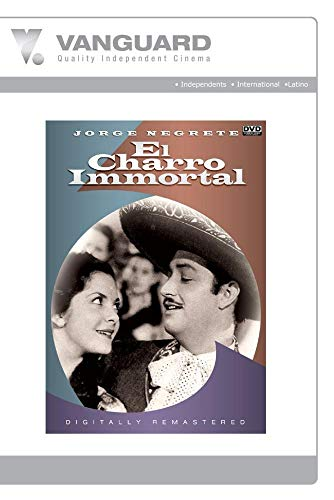 EL CHARRO IMMORTAL
