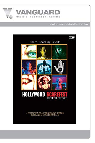 HOLLYWOOD SCAREFEST PREMIERE EDITION (SHORTS)