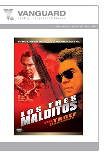 LOS TRES MALDITOS (THE THREE BASTARDS)