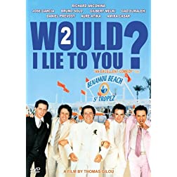 Would I Lie to You 2
