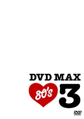 Vol. 3-Max 80's