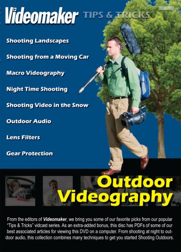 Videomaker Tips & Tricks - Outdoor Videography