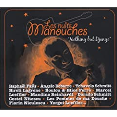 Les Nuits Manouches:Nothing But D