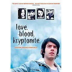 Love, Blood, Kryptonite