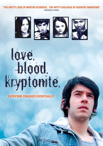 Love, Blood, Kryptonite