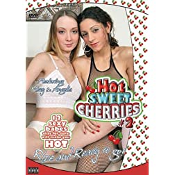 HOT SWEET CHERRIES 2