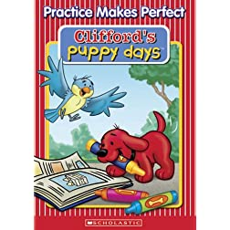 Clifford's Puppy Days: Practice Makes Perfect