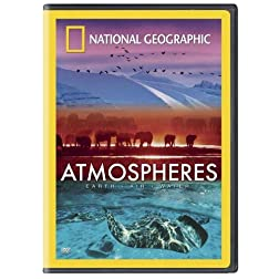 National Geographic: Atmospheres - Earth, Air and Water